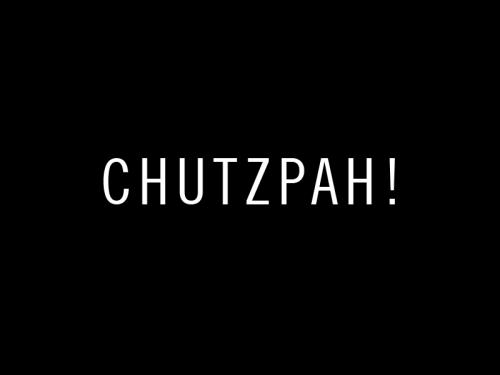 20130320-chutzpah